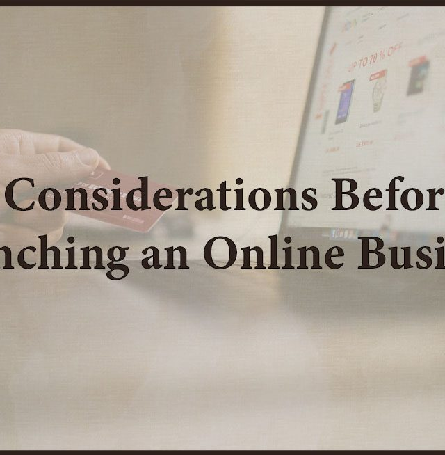 5 Considerations Before Launching an Online Business