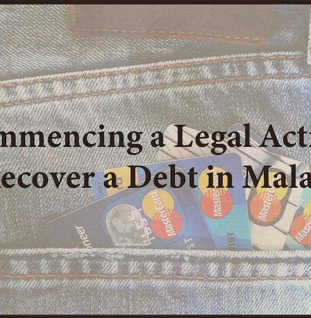 Commencing a Legal Action to Recover a Debt in Malaysia