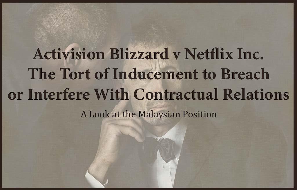 tort of interference - Activision v Netflix
