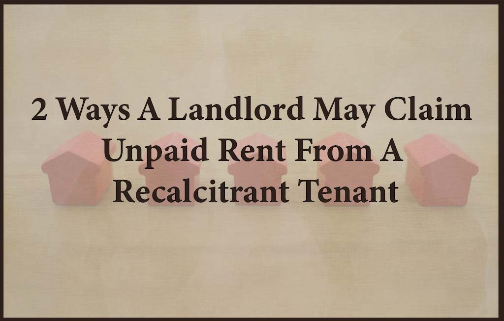 Landlord Claim Unpaid Rent from Tenant